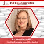Erin Rochon - Harmony BMS - Oshawa Small Business Seminar CSBW