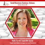 Kelly Farrell - Teach Me Social - Oshawa Small Business Seminar CSBW