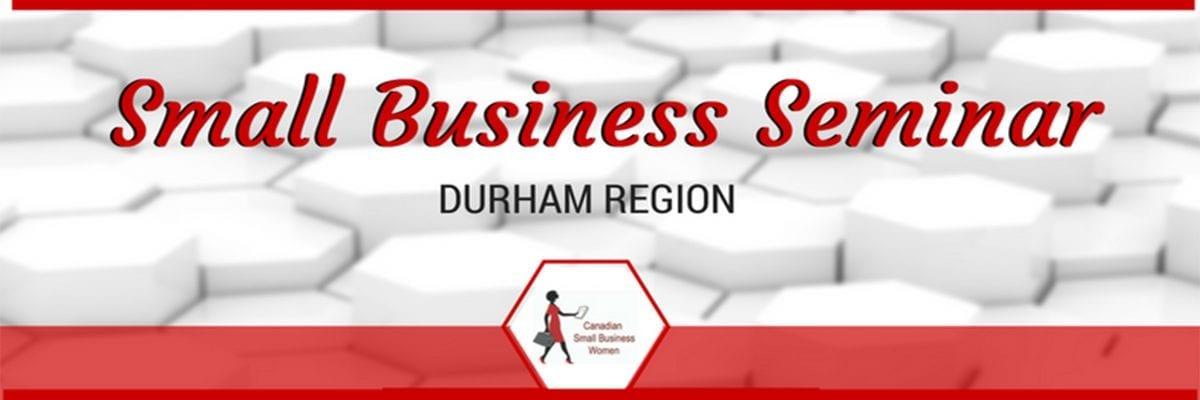 Small Business Seminar – Durham Region