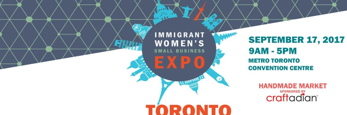 TORONTO: Immigrant Women's Small Business Expo 2017