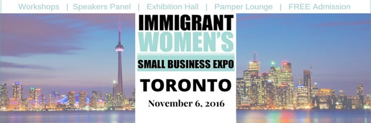 TORONTO: Immigrant Women's Small Business Expo 2016