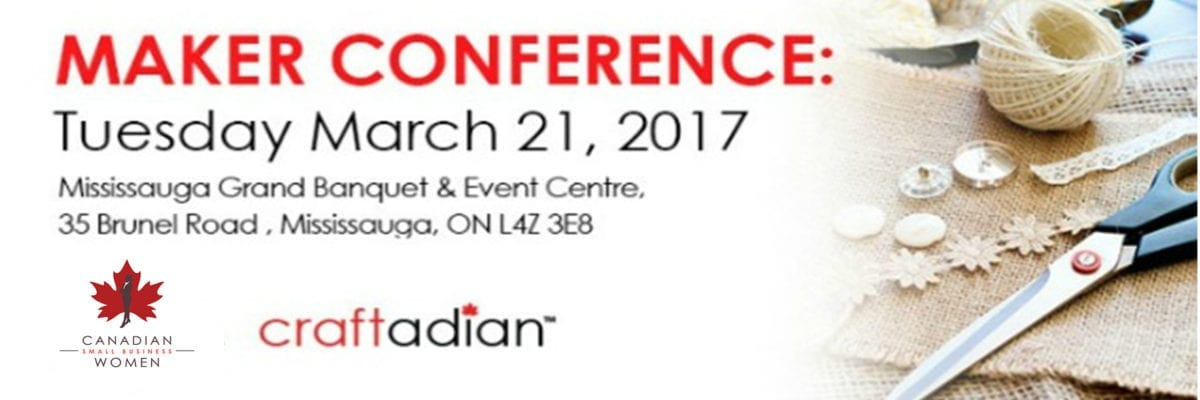 Maker Conference – A conference for Canadian artisans, artists and designers