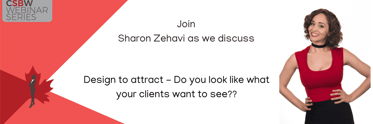 FREE Webinar: Design to attract – Do you look like what your clients want to see??